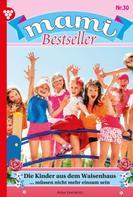 Rosa Lindberg: Mami Bestseller 30 – Familienroman ★★★★★