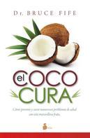 Bruce Fife: El coco cura