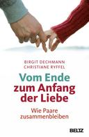 Birgit Dechmann: Vom Ende zum Anfang der Liebe ★★★★