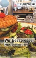 Klaus-Jürgen Holstein: Wir Besseresser