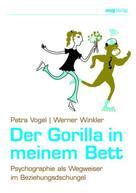 Petra Vogel: Der Gorilla in meinem Bett