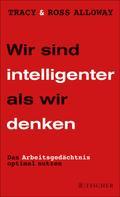 Ross Alloway: Wir sind intelligenter als wir denken ★★★