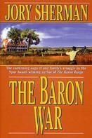Jory Sherman: The Baron War