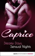 Inka Loreen Minden: Steamy Days, Sensual Nights - Caprice