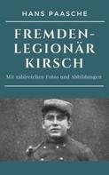 Hans Paasche: Fremdenlegionär Kirsch