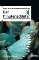 Sue Schwerin von Krosigk: Der Minutenschläfer ★★★★