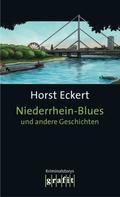 Horst Eckert: Niederrhein-Blues und andere Geschichten ★★★★