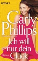 Carly Phillips: Ich will nur dein Glück ★★★★