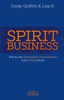 Cindy Griffith: Spirit Business