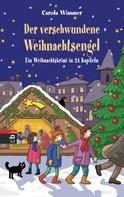 Carola Wimmer: Der verschwundene Weihnachtsengel ★★★★
