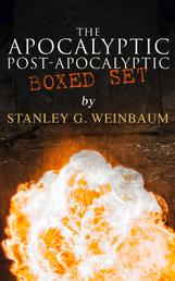 The Apocalyptic & Post-Apocalyptic Boxed Set by Stanley G. Weinbaum - The Black Flame, Dawn of Flame, The Adaptive Ultimate, The Circle of Zero, Pygmalion's Spectacles