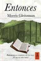 Morris Gleitzman: Entonces