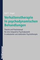 Ralf T. Vogel: Verhaltenstherapie in psychodynamischen Behandlungen