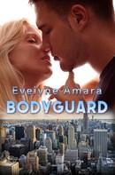 Evelyne Amara: Bodyguard ★★★