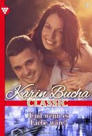 Karin Bucha: Karin Bucha Classic 5 – Liebesroman