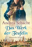 Andrea Schacht: Das Werk der Teufelin ★★★★★