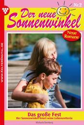Der neue Sonnenwinkel 2 – Familienroman - Das große Fest
