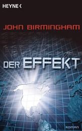 Der Effekt - Roman