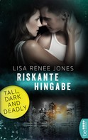 Lisa Renee Jones: Riskante Hingabe ★★★★