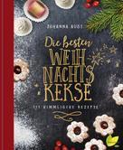 Johanna Aust: Die besten Weihnachtskekse ★★★★