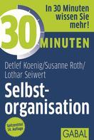 Detelf Koenig: 30 Minuten Selbstorganisation ★★★★