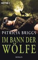 Patricia Briggs: Im Bann der Wölfe ★★★★★