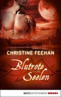 Christine Feehan: Blutrote Seelen ★★★★★