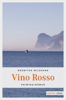 Roswitha Wildgans: Vino Rosso ★★★★