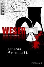 WeserTod - Ein Weserbergland-Krimi