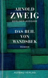 Das Beil von Wandsbek - Roman 1938-1943. Berliner Ausgabe, Band I/8