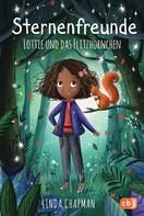 Linda Chapman: Sternenfreunde - Lottie und das Flitzhörnchen ★★★★★