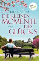 Patrick Hinz: Die kleinen Momente des Glücks ★★★★