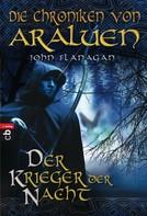 John Flanagan: Die Chroniken von Araluen - Der Krieger der Nacht ★★★★★