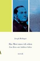 Joseph Berlinger: Eine Reise mit Adalbert Stifter