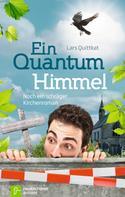 Lars Quittkat: Ein Quantum Himmel ★★★★