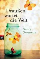 Nancy Grossman: Draußen wartet die Welt ★★★★★
