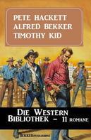 Alfred Bekker: Die Western Bibliothek: 14 Romane