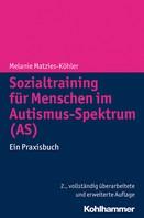 Melanie Matzies-Köhler: Sozialtraining für Menschen im Autismus-Spektrum (AS)