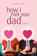 Hannah Fink: how i met your dad