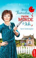 Isabelle Bouvier: Meine Familie, meine Morde und ich - Folge 1 ★★★