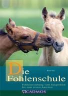 Renate Ettl: Die Fohlenschule ★★★★★