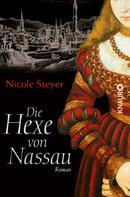 Nicole Steyer: Die Hexe von Nassau ★★★★