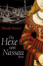 Die Hexe von Nassau - Roman