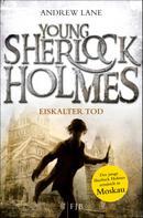Andrew Lane: Young Sherlock Holmes ★★★★