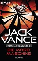 Jack Vance: Die Mordmaschine ★★★★