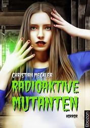 Radioaktive Mutanten - Horror