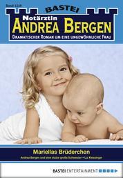 Notärztin Andrea Bergen - Folge 1258 - Mariellas Brüderchen