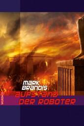 Mark Brandis - Aufstand der Roboter - Weltraumpartisanen