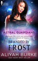Aliyah Burke: Branded by Frost