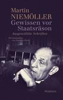 Martin Niemöller: Gewissen vor Staatsräson